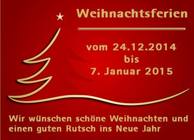 Weihnachten 14 - Betriebsferien